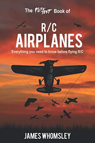 The Flite Test Book of RC Airplanes: