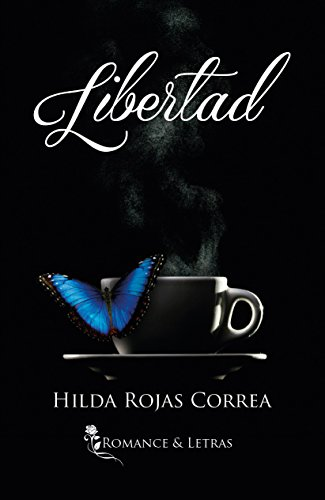 Libertad (Spanish Edition)