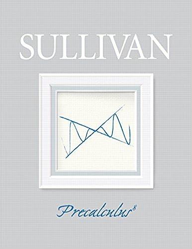 Precalculus 8th edition michael sullivan 9780132256889 amazon precalculus 8th edition 8th edition fandeluxe Images