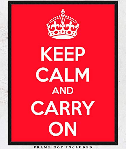 Keep Calm And Carry On Poster Art Print: Unique Room Decor for Boys, Girls, Men & Women - (11x14) Unframed Picture - Great Gift ()
