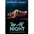 Up All Night (The Walker Brothers Book 3)