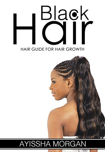 The Ultimate Natural Hair Manual: 13 Secrets to Growing Beautiful ...
