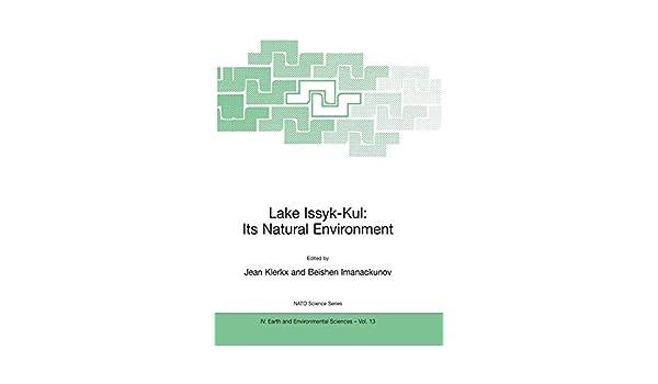 Lake Issyk-Kul: Its Natural Environment