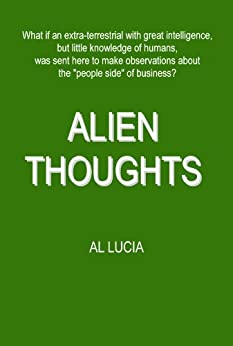 Amazon.com: Alien Thoughts eBook: Al Lucia: Kindle Store