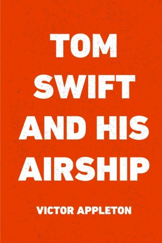 Download Tom Swift and His Airship ebook