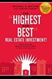 The Highest and Best Real Estate Investment, Michael P. Watson and Jennifer Hawkins, 0980082722