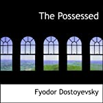 The Possessed | Fyodor Dostoyevsky
