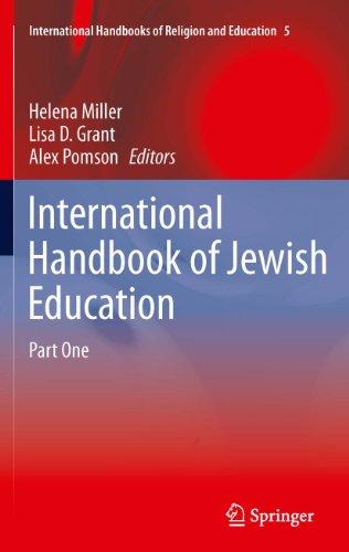 International Handbook of Jewish Education: 5 (International Handbooks of Religion and Education) Pdf