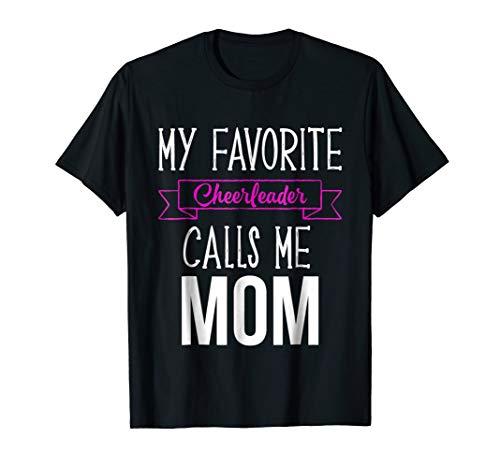 My Favorite Cheerleader Calls Me Mom Shirt Funny Cheer - Mom Cheerleader Shirt