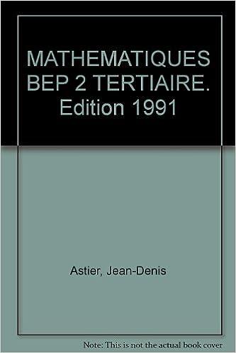 Livre MATHEMATIQUES BEP 2 TERTIAIRE. Edition 1991 pdf