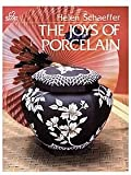 The Joys of Porcelain, Helen Schaeffer, 0916809188