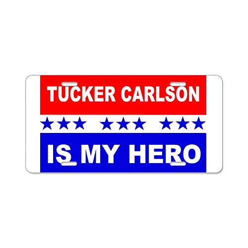 AhuiA-Tucker Carlson is My Hero Gifts Custom Personalized Aluminum Metal Novelty License Plate Cover Front Auto Car Accessories Vanity Tag- 6x12 Inches