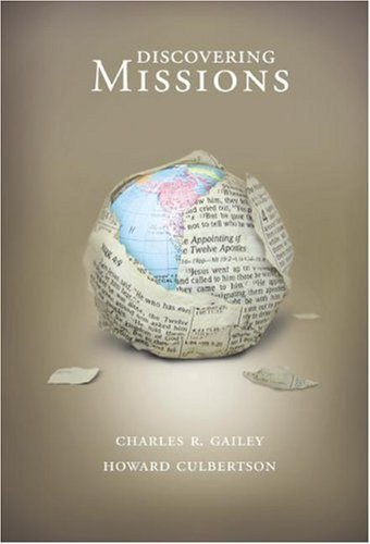 Discovering Missions by Charles R. Gailey (2007-06-15)