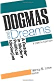 Dogmas and Dreams: A Reader in Modern Political Ideologies