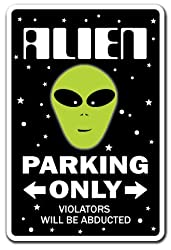 Alien Parking Sign