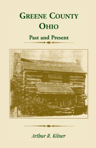 Greene County, Ohio: Past and Present