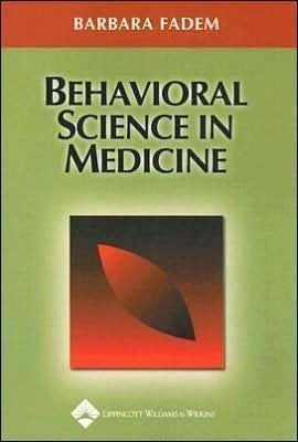 B. Fadem's Behavioral(Behavioral Science in Medicine [Paperback])(2003) PDF