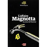 L'affaire Magnotta: Au cœur de l'horreur