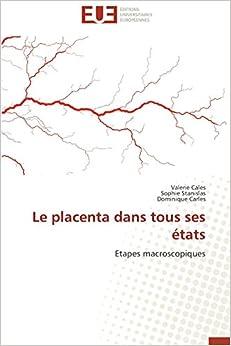 Book Le placenta dans tous ses états: Etapes macroscopiques (Omn.Univ.Europ.)