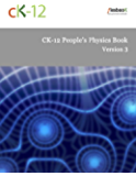 CK-12 People's Physics Book, Version 3