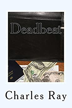 Deadbeat: an Al Pennyback mystery (Al Pennyback Mysteries Book 18) by [Ray, Charles]