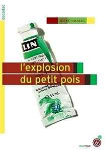 """Afficher """"L'explosion du petit pois"""""""