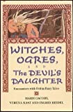 img - for Witches, Ogres, and the Devil's Daughter: Encounters with Evil in Fairy Tales book / textbook / text book