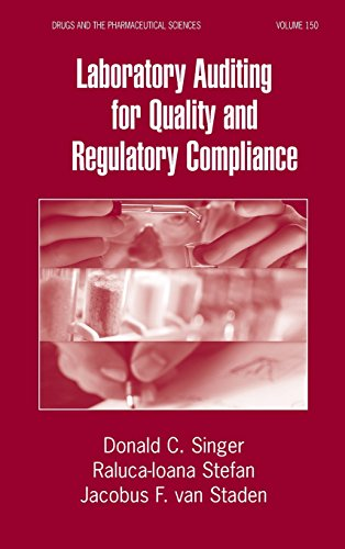 Laboratory Auditing for Quality and Regulatory Compliance (Drugs and the Pharmaceutical Sciences)