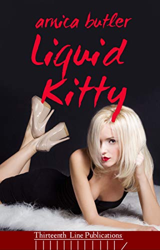 Liquid Kitty: A Wife-Sharing Romance