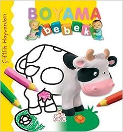 Ciftlik Hayvanlari Bebek Boyama 9786051311210 Amazon Com Books