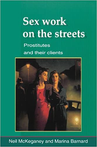Sex Work On The Streets: Prostitutes and Their Clients