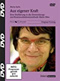 Aus eigener Kraft, DVD, Eine Einführung in die Entwicklungs- und Kommunikationsmethode Marte Meo