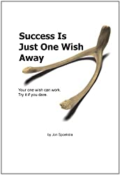 Success Is Just One Wish Away