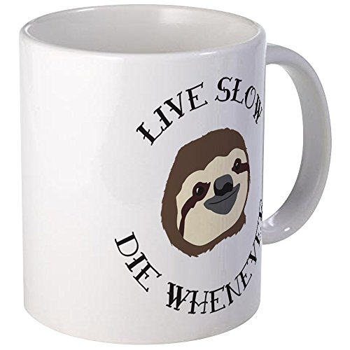 CafePress - Sloth Motto - Live Slow Die Whenever Mugs - Unique Coffee Mug, Coffee Cup