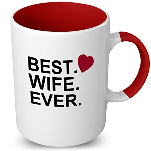 Valentines Gifts For Her - Anniversary Gifts For Her - Best Wife Ever - Valentines Day Mug - Gifts For Wife