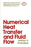 Numerical Heat Transfer and Fluid Flow, Patankar, Suhas V., 0070487405