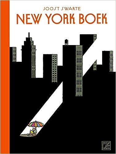 Joost Swarte New York Boek Tekeningen Voor The New Yorker Amazon