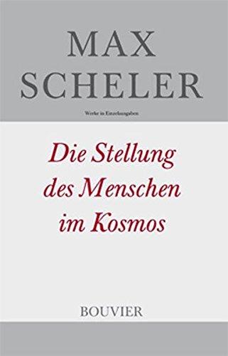 Die Stellung des Menschen im Kosmos Broschiert – 7. Mai 2010 Manfred S Frings Max Scheler Bouvier Verlag 341602592X
