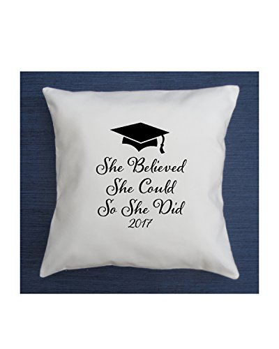 Graduation gift, she believed she could, graduation gift for her, class of 2017, graduation party, throw pillow, daughter, inspirational