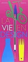 La vie en design par Delavaux