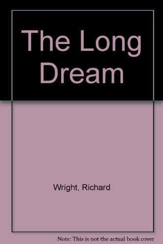 0060808691 - Richard Wright: The Long Dream (Northeastern Library of Black Literature) - Buch