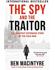 Spy & the Traitor, The: The Greatest Espionage Story of the Cold War