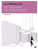 Iluminaçao no design de interiores