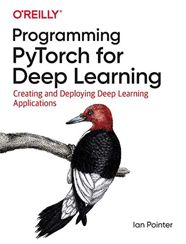 Book cover of Programming PyTorch for Deep Learning by Ian Pointer