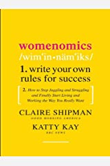 Womenomics: Work Less, Achieve More, Live Better Kindle Edition