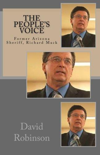 The People's Voice: Former Arizona Sheriff, Richard Mack