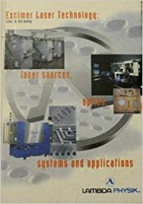 Book Excimer Laser Technology: Laser Sources, Optics, Systems and Applications