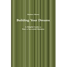 Building Your Dreams