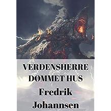 Verdensherre dømmet hus (Danish Edition)