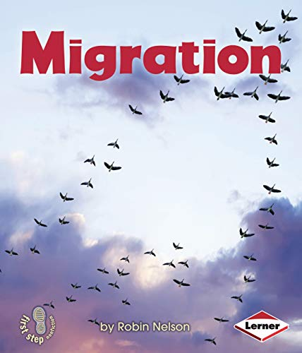 Image of Migration (First Step Nonfiction _ Discovering Nature's Cycles)